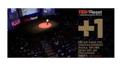 """TEDxReset'in teması bu yıl """"+1"""""""