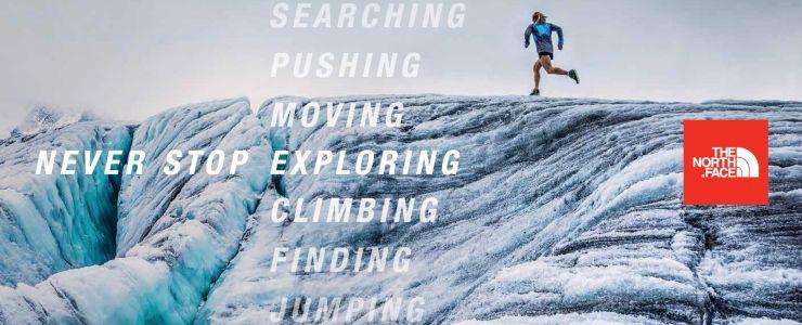 The North Face'in ilk Global Kampanyası: Never Stop