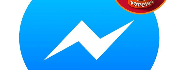 Türkiye'nin ilk Facebook Messenger Botu Popeyes®'tan geliyor