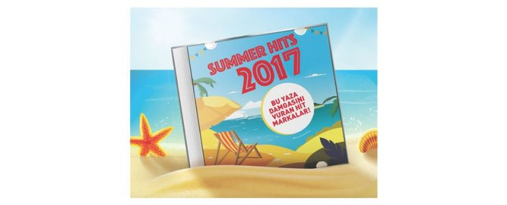SUMMER HITS 2017: Yazın Sevilen Markaları Açıklandı!