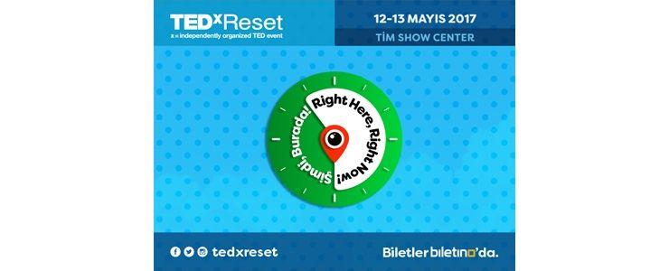 TEDxReset 2017 Konferansı başlıyor