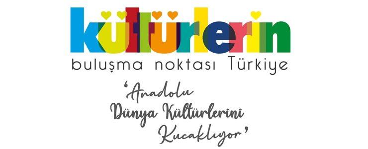 Kültürlerin buluşma noktası Türkiye Etkinlikleri