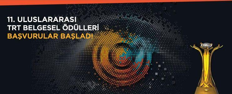 11. Uluslararası TRT Belgesel Ödülleri başvuruları başladı