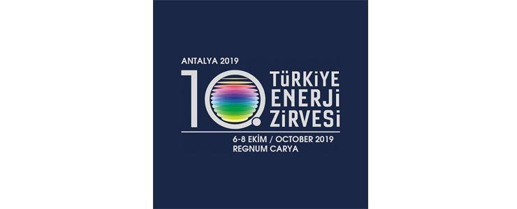 10.Türkiye Enerji Zirvesi 'geleceği inşa etmek' temasıyla başladı