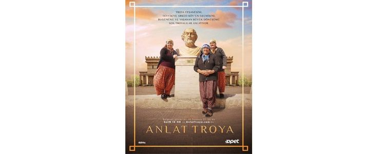 Troya efsanesini Son Troyalılar anlatıyor: 'Anlat Troya'