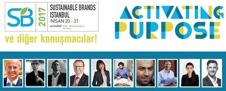 """""""Sustainable Brands 2017 Istanbul"""" başlıyor"""