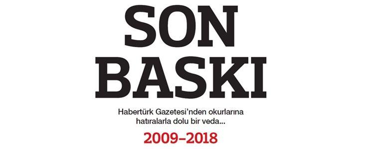 Habertürk Gazetesi'nden okurlarına veda...