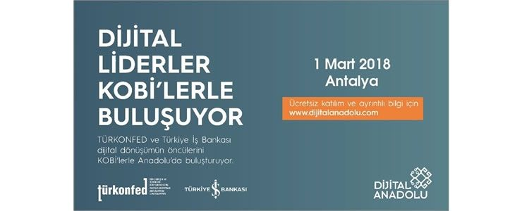 Dijital Anadolu Antalya Zirvesi 1 Mart'ta